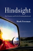 Hindsight: The Promise and Peril of Look