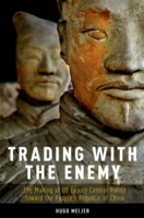 Trading with the Enemy: The Making of US