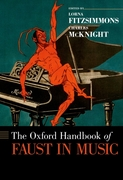 Oxford Handbook of Faust in Music