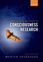 Behavioral Methods in Consciousness Rese