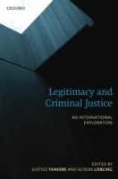 Legitimacy and Criminal Justice: An Inte