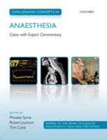 Challenging Concepts in Anaesthesia: Cas