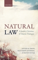 Natural Law: A Jewish, Christian, and Is