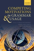 Competing Motivations in Grammar and Usa