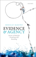 Evidence and Agency: Norms of Belief for