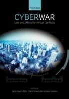 Cyber War: Law and Ethics for Virtual Co
