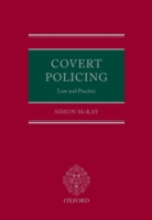 Covert Policing: Law and Practice