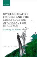 Joyce's Creative Process and the Constru