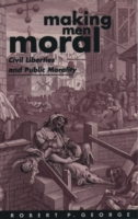 Making Men Moral: Civil Liberties and Pu