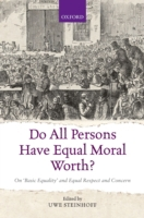 Do All Persons Have Equal Moral Worth?: