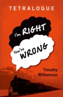 Tetralogue: Im Right, Youre Wrong