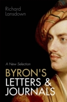 Byrons Letters and Journals: A New Selec