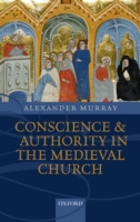 Conscience and Authority in the Medieval