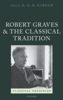 Robert Graves and the Classical Traditio