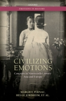 Civilizing Emotions: Concepts in Ninetee