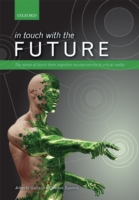 In touch with the future: The sense of t