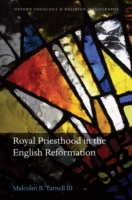 Royal Priesthood in the English Reformat
