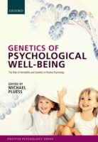 Genetics of Psychological Well-Being: Th
