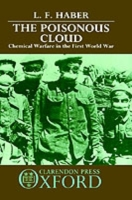 Poisonous Cloud: Chemical Warfare in the