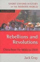 Rebellions and Revolutions: China from t