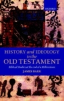 History and Ideology in the Old Testamen