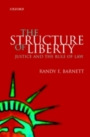 Structure of Liberty Justice and the Rul