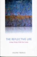 Reflective Life: Living Wisely With Our