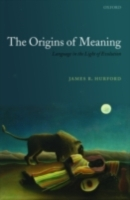Origins of Meaning: Language in the Ligh