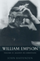 William Empson, Volume II: Against the C