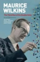 Maurice Wilkins: The Third Man of the Do
