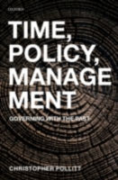 Time, Policy, Management: Governing with
