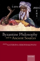 Byzantine Philosophy and its Ancient Sou