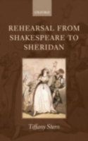 Rehearsal from Shakespeare to Sheridan
