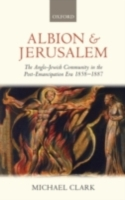 Albion and Jerusalem: The Anglo-Jewish C