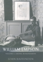 William Empson, Volume I: Among the Mand