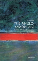 Anglo-Saxon Age: A Very Short Introducti