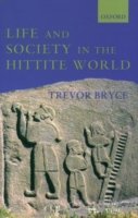 Life and Society in the Hittite World