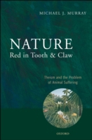 Nature Red in Tooth and Claw: Theism and