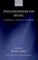 Philosophers on Music: Experience, Meani