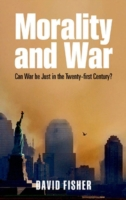 Morality and War: Can War Be Just in the