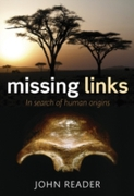 Missing Links: In Search of Human Origin