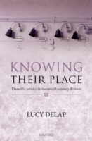 Knowing Their Place: Domestic Service in