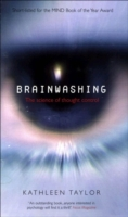 Brainwashing: The science of thought con