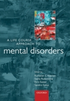Life Course Approach to Mental Disorders