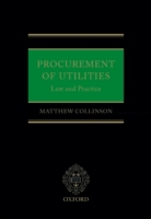 Procurement of Utilities: Law and Practi