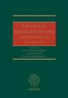 Financial Regulation and Supervision: A