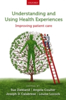 Understanding and Using Health Experienc