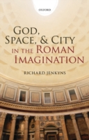God, Space, and City in the Roman Imagin