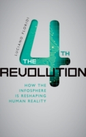 Fourth Revolution: How the Infosphere is