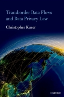 Transborder Data Flows and Data Privacy
